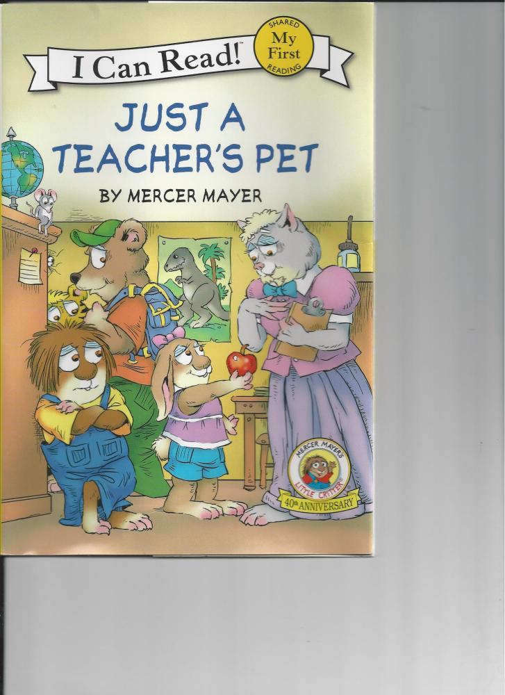 Just a Teacher's Pet by Mercer Mayer